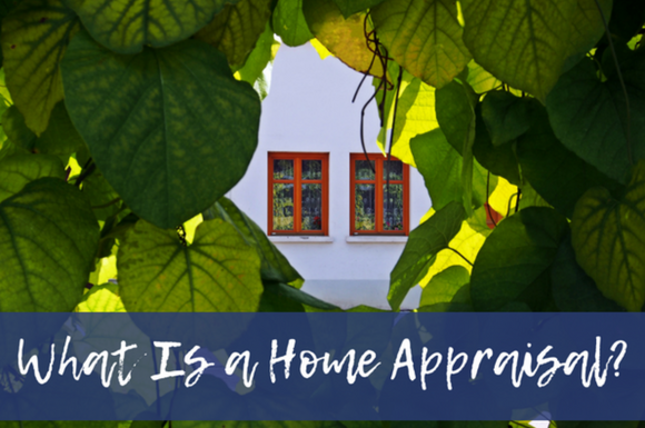 You Asked: Why Is a Home Appraisal Important?